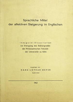Sprachliche Mittel der affektiven Steigerung im Englischen.: Meyer, Hans -