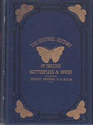 An illustrated natural history of British Butterflies: Newman, Edward: