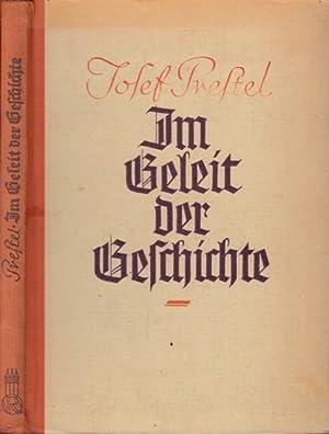 Im Geleit der Geschichte. Aus deutschem Erzählgut.: Prestel, Josef: