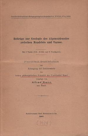 Beiträge zur Geologie des Alpensüdrandes zwischen Mendrisio: Senn, Alfred: