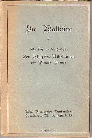 Die Walküre. Erster Tag aus der Trilogie: Wagner, Richard: