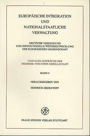 Europäische Integration und nationalstaatliche Verwaltung. Deutsche Vereinigung: Siedentopf, Heinrich (Herausgeber):