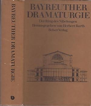 Bayreuther Dramaturgie - Der Ring des Nibelungen: Wagner, Richard. -
