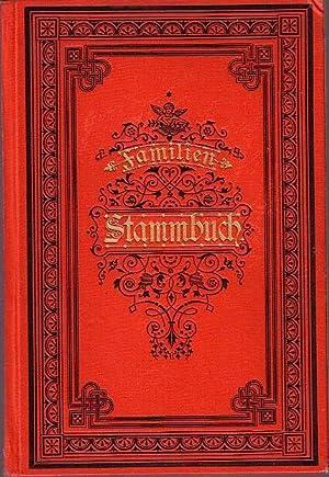 Familien-Stammbuch. Herausgegeben von Friedrich Trinckler und Louis: Schmidt / Bohne.