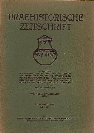 Praehistorische Zeitschrift. Band XXVI, 1935, Heft 1: Prähistorische Zeitschrift -