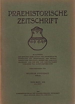 Praehistorische Zeitschrift. Band XXVII, 1936, Heft 3: Prähistorische Zeitschrift -