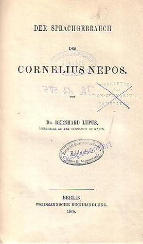 Der Sprachgebrauch des Cornelius Nepos. Mit Vorwort.: Nepos, Cornelius -