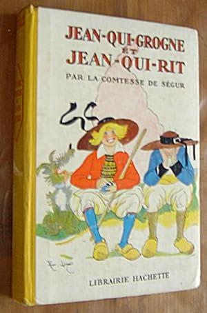 Jean-qui-grogne et Jean-qui-rit: Ségur Comtesse de,