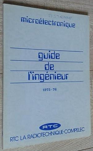 Guide de l'ingénieur 1975-1976: Microélectronique: Anonyme