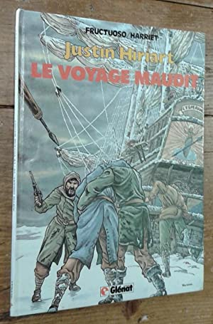 Justin Hiriart, tome 2: Le voyage maudit: Fructuoso, Harriet