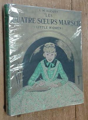 Les Quatre Soeurs Marsch (Little Women): Alcott Louisa M.