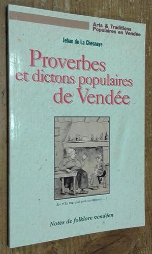 Proverbes et dictons populaires de Vendée: La Chesnay Jehan