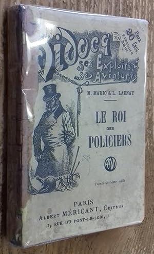 Le Roi des policiers (Vidocq, ses exploits,: Mario M., Launay