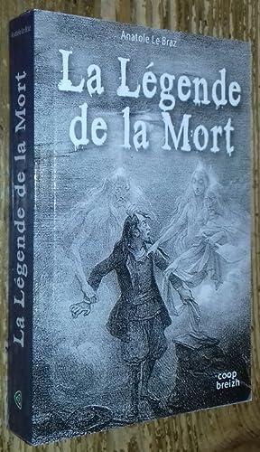 La Légende de la Mort: Le Braz Anatole