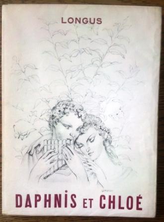 Daphnis et Chloé Longus Fine Softcover Collection  La Féérie galante . In-8 broché de 186pp sous couverture rempliée, illustrée. 10 dessins hors texte de Lemengeot. Edition tirée à 2000 exe