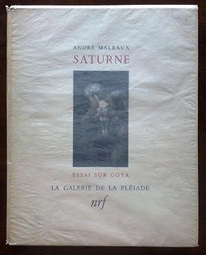Saturne. Essai sur Goya: Malraux André