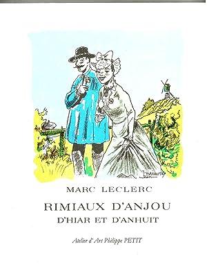 Rimiaux d'Anjou d'hiar et d'anhuit: LECLERC Marc