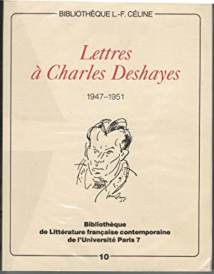 Lettres à Charles Deshayes 1947-1951