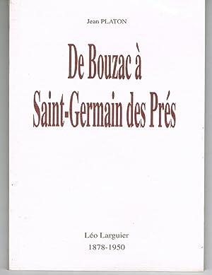 De Bouzac à Saint-Germain des Prés. Léo Larguier 1878 - 1950: Jean Platon