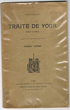 Traité de Yoga (Yoga sastra) de Patandjali: Albert Jounet