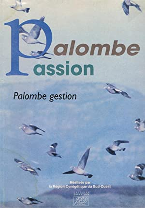 Palombe passion Palombe gestion