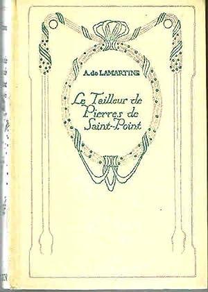 Le tailleur de pierres de Saint-Point. Récit: Lamartine A. de
