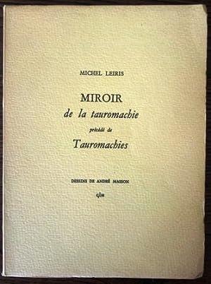 Miroir de la tauromachie précédé de Tauromachies: Leiris Michel
