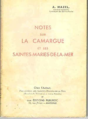 Notes sur la Camargue et les Saintes-Maries de La Mer