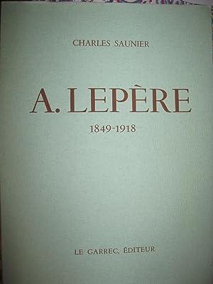 A.LEPERE 1849-1918: charles saunier