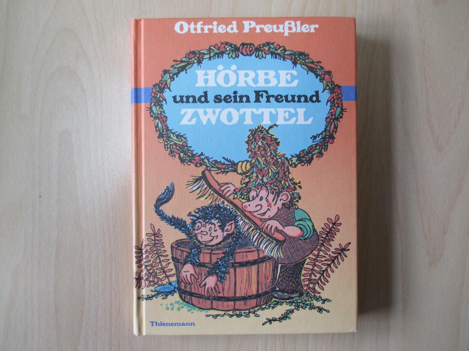 Hörbe und sein Freund Zwottel Noch eine: Preußler, Otfried