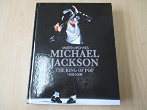 Michael Jackson - The King of Pop Unseen Archives 1958 - 2009