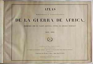 ATLAS HISTÓRICO Y TOPOGRÁFICO DE LA GUERRA