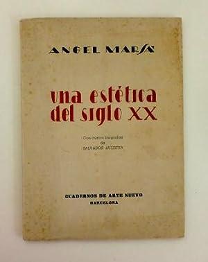 UNA ESTÉTICA DEL SIGLO XX: Marsá, Angel