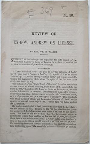 Review of Ex-Gov. Andrew on License. No. 30: Thayer, William M. Reverend