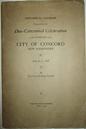 Historical Address Prepared for the Duo-Centennial Celebration of the Founding of the City of ...