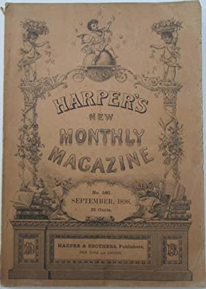 Harper's New Monthly Magazine. September, 1898. No. 580.: Remington, Frederic; Jackson, ...