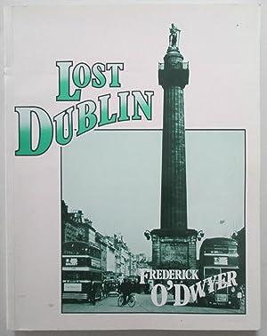 Lost Dublin: O'Dwyer, Frederick