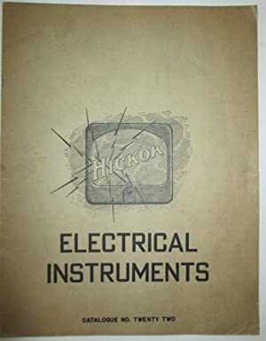 Hickok Electrical Instruments. Catalogue No. Twenty Two: No Author Given