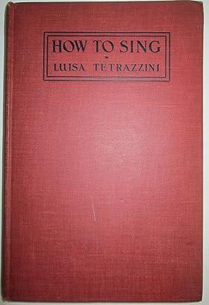 How to Sing: Tetrazzini, Luisa