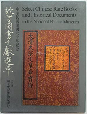 Select Chinese Rare Books and Historical Documents in the National Palace Museum