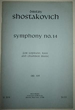 Symphony No. 14 for Soprano, Bass and Chamber Music. Op. 135: Shostakovich, Dmitry (Dmitri)