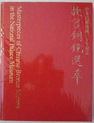 Masterpieces of Chinese Bronze Mirrors in the: No Author Given
