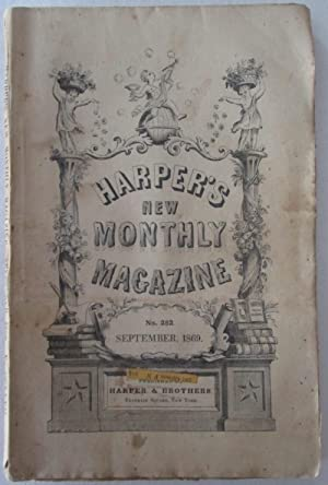 Harper's New Monthly Magazine. September, 1869. Vol. XXXIX. No. CCXXXII: Marcy, Randolph B. et...