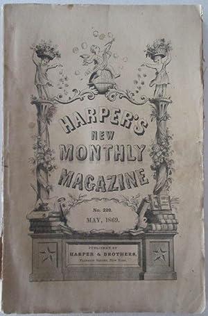 Harper's New Monthly Magazine. May, 1869. Vol. XXXVIII. No. CCXXVIII: Various Authors