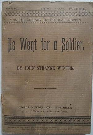 He Went for a Soldier: Winter, John Strange (Stannard, Henrietta Eliza Vaughan)