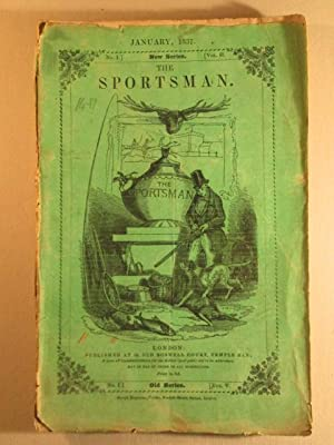 The Sportsman. January 1837. New Series No. 1 Vol. II: No Author Given