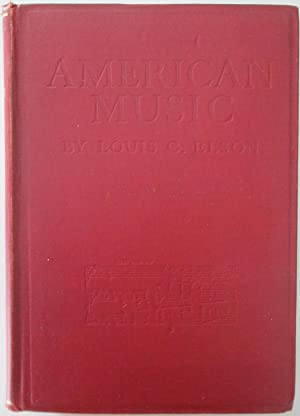 The History of American Music. Revised to 1925: Elson, Louis