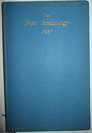 The Poet Anthology 1937: Crouch, Harry; Erskine, Frank; Griffiths, Mamie; Paddon, Eleanor; Thanet, ...