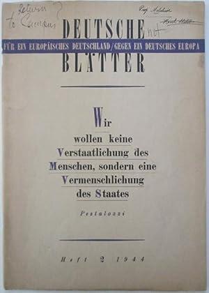 Deutsche Blatter. Heft 2 Jahr 2. 1944: Sweig (Zweig), Stefan; Richter, Hans; Kaskel, Josef et al