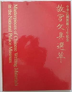 Masterpieces of Chinese Writing Materials in the: No author Given